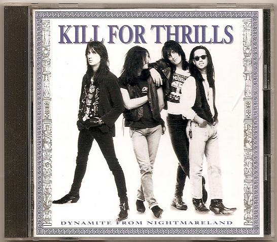 Kill For Thrills Gilby Clarke